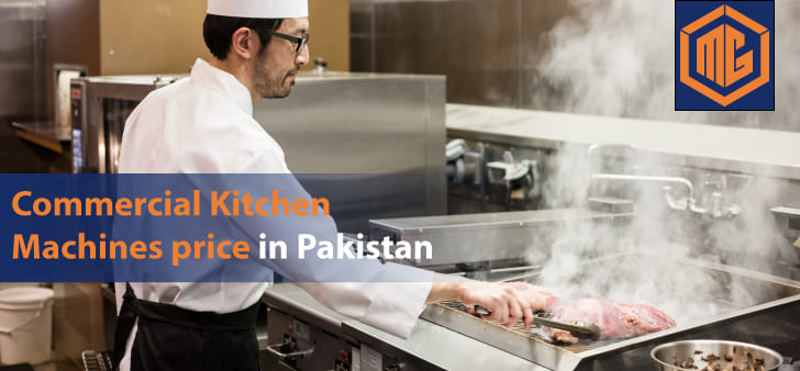 Commercial Kitchen Machines price in Pakistan