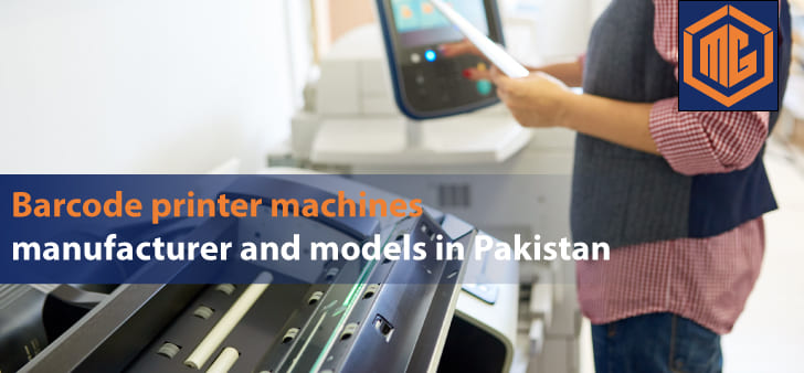 Barcode printer machines manufacturer and models in Pakistan