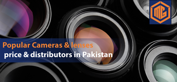 Popular cameras & lenses price & distributors in Pakistan